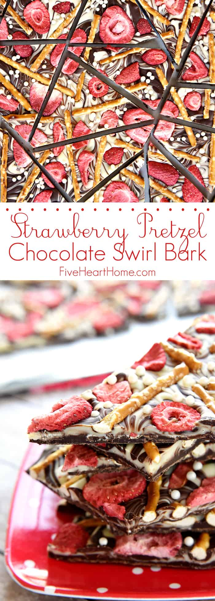 Strawberry Pretzel Chocolate Swirl Bark Collage with Text Overlay