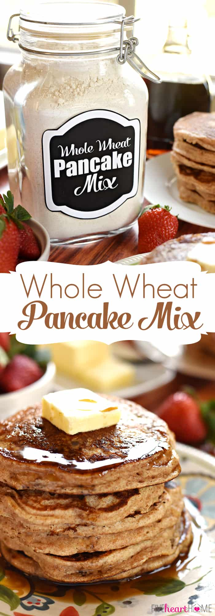 Homemade whole wheat pancake mix whole wheat pancake mix keep a jar of this all natural homemade mix in ccuart Choice Image