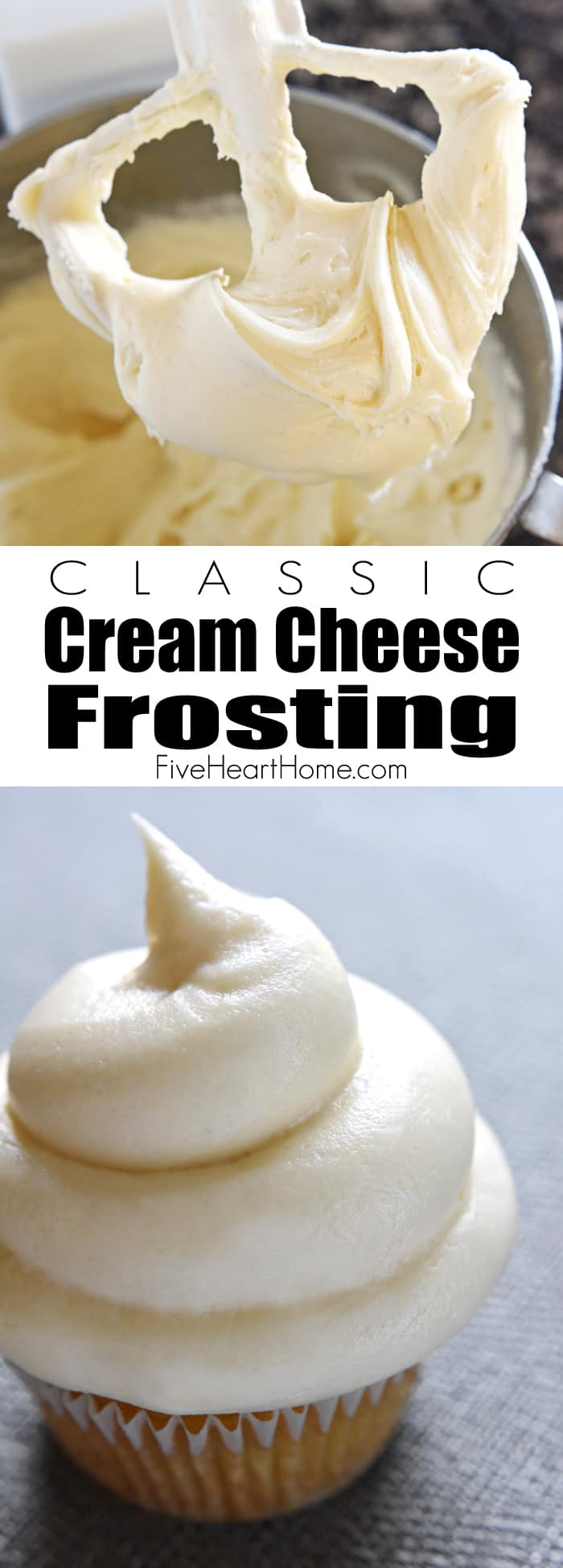 Classic Cream Cheese Frosting ~ silky and sweet with a slight tang from the cream cheese, this effortless frosting quickly comes together with just four ingredients and complements a variety of cakes and cupcakes! | FiveHeartHome.com