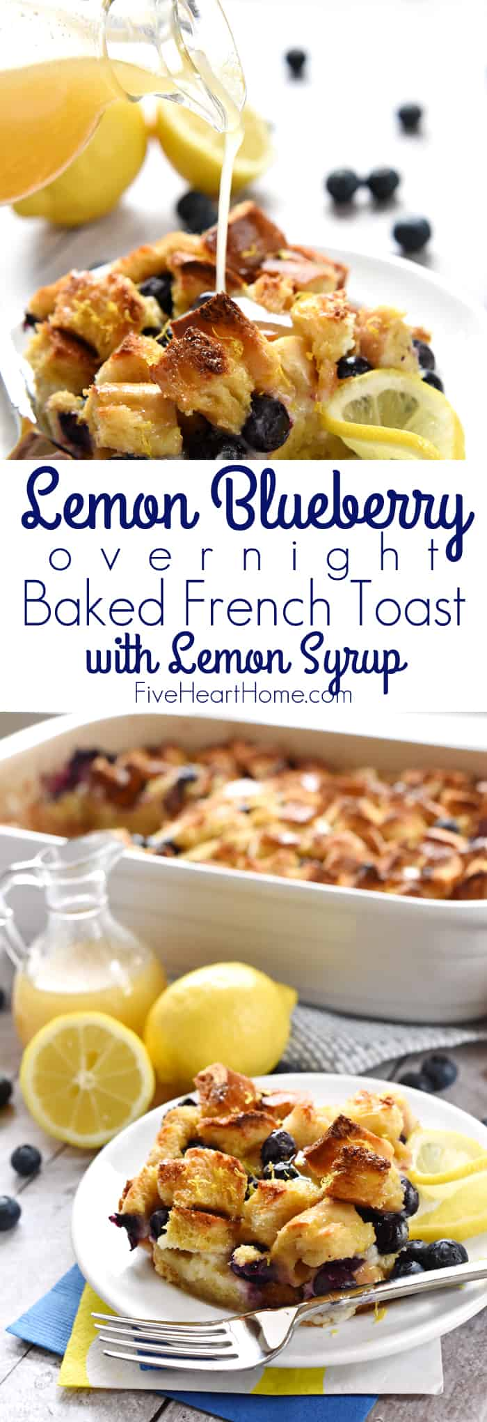 Lemon Blueberry Overnight Baked French Toast with Lemon Syrup Collage with Text Overlay