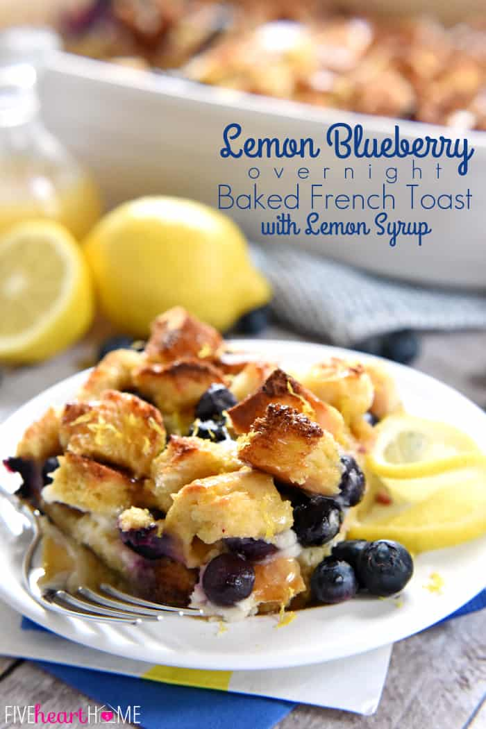 Lemon Blueberry Overnight Baked French Toast with Lemon Syrup with Text Overlay