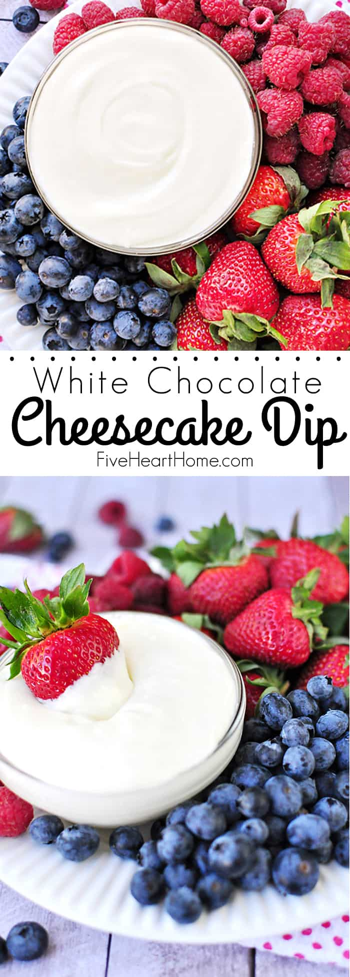 White Chocolate Cheesecake Fruit Dip Collage with Text Overlay