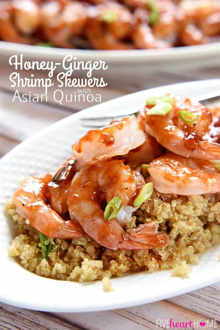 Honey-Ginger Shrimp Skewers with Asian Quinoa ~ effortless enough for a weeknight yet special enough for company, these tasty shrimp are glazed with a sweet and tangy homemade BBQ sauce and served atop a bed of flavorful quinoa infused with soy sauce, garlic, and fresh ginger | FiveHeartHome.com