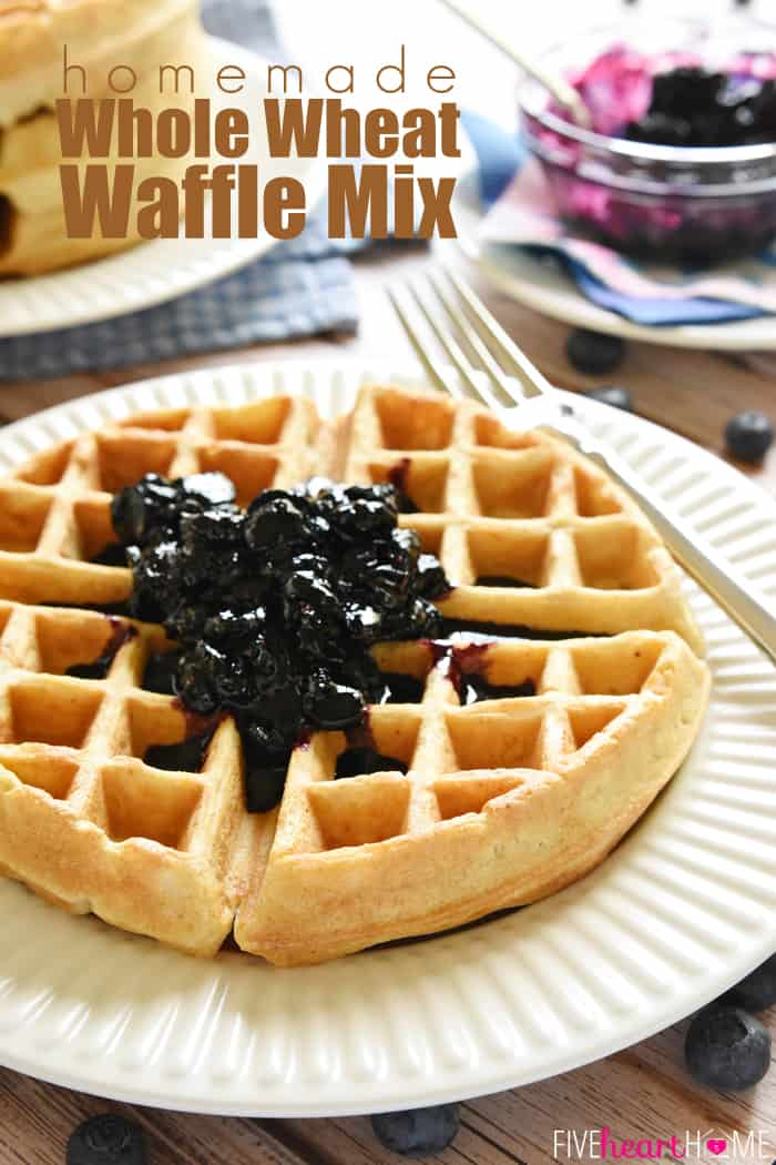 Homemade Whole Wheat Waffle Mix with Text Overlay