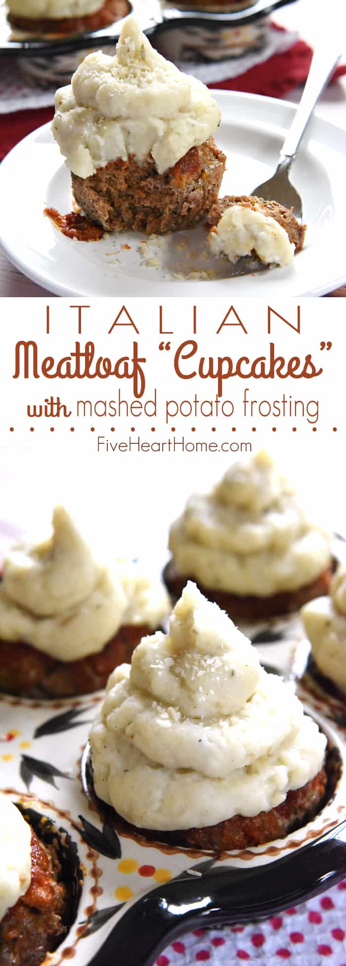 "Italian Meatloaf ""Cupcakes"" with Mashed Potato Frosting Collage with Text Overlay"