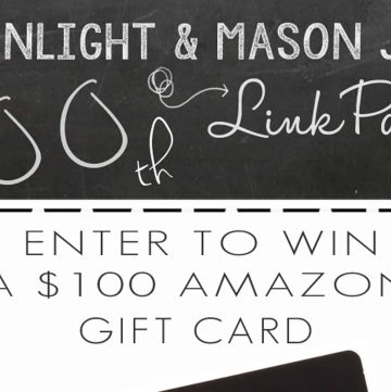 Moonlight & Mason Jars 100th Link Party GIVEAWAY ~ enter to win a $100 Amazon gift card! | FiveHeartHome.com