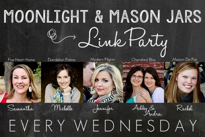 Moonlight & Mason Jars Link Party ~ goes live every Tuesday at 10:00 p.m. CST | FiveHeartHome.com