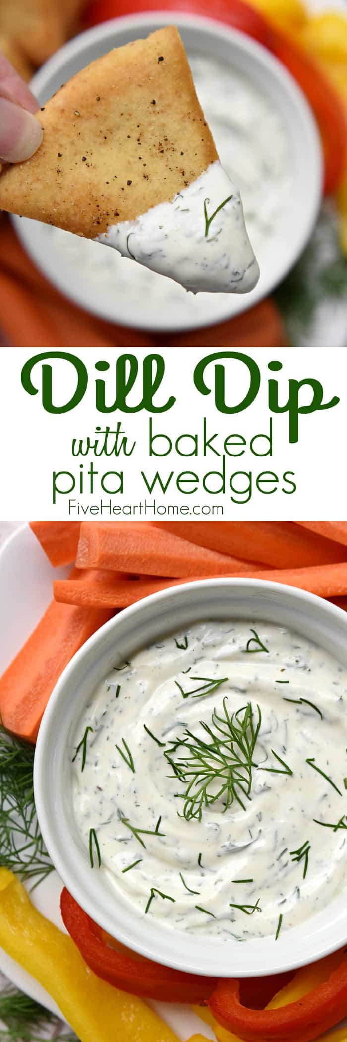 Dreamy Dill Dip with Baked Pita Wedges Collage with Text Overlay