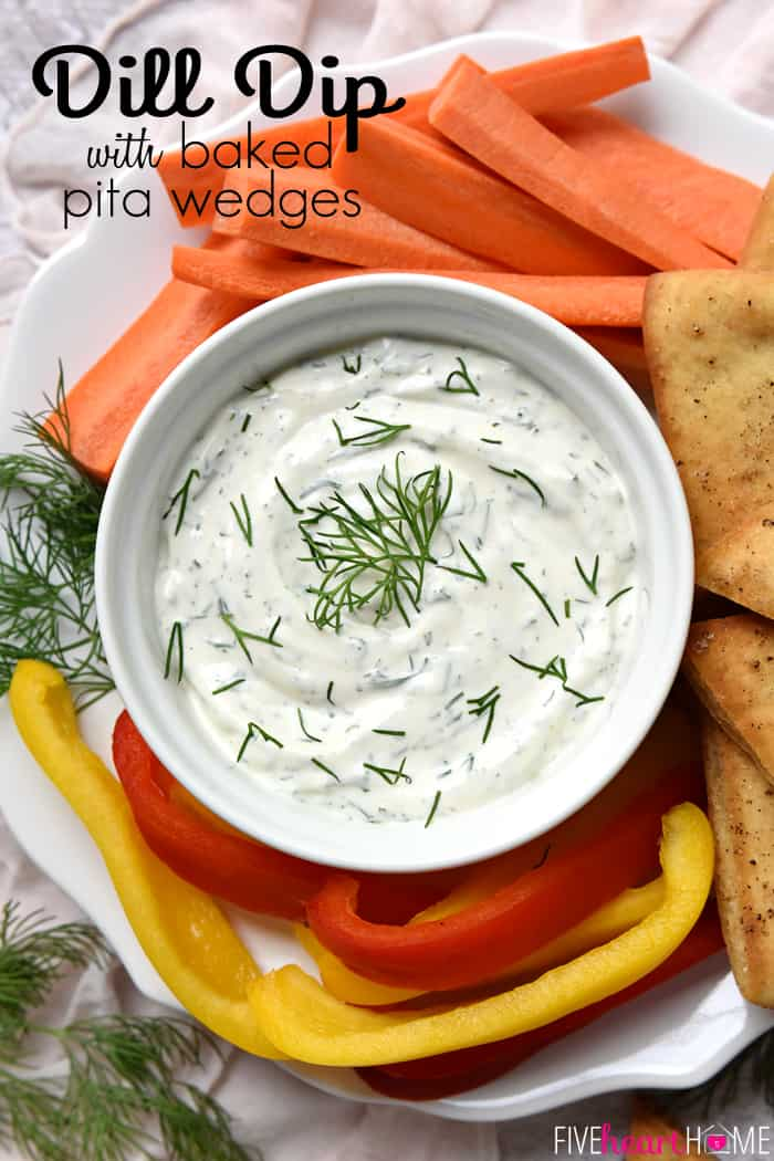 Dreamy Dill Dip with Baked Pita Wedges with text overlay.