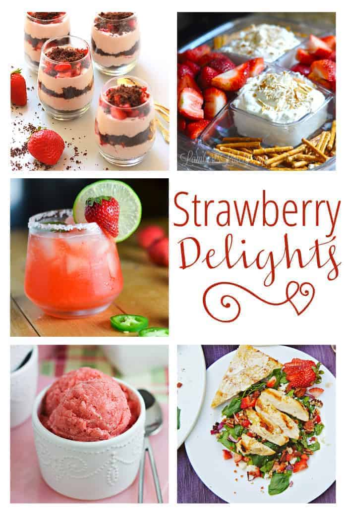 Strawberry Delights ~ recipes featuring sweet summer strawberries! | Moonlight & Mason Jars Link Party