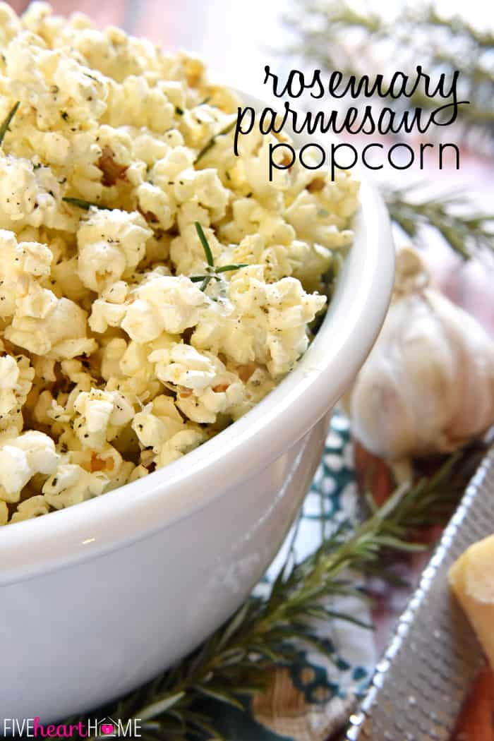 Rosemary Parmesan Popcorn ~ freshly-popped popcorn is drizzled with rosemary- and garlic-inflused olive oil and sprinkled with grated Parmesan, minced rosemary, garlic salt, and black pepper, making this recipe a flavorful snack for parties, munching, or movie watching! | FiveHeartHome.com