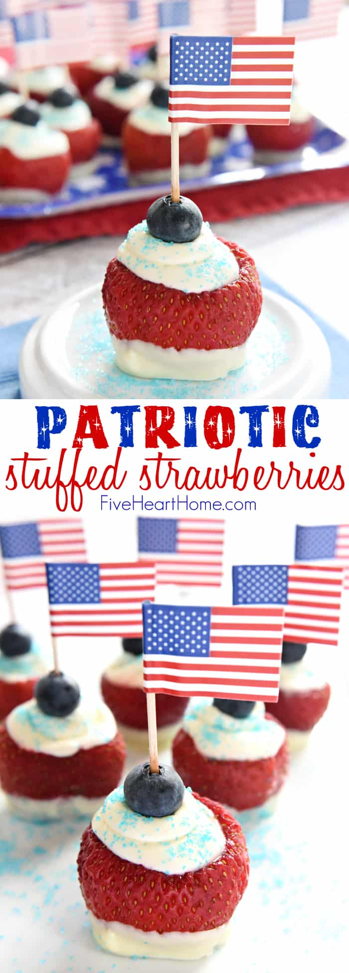 Patriotic Stuffed Strawberries ~ juicy strawberries are dipped in white chocolate, filled with sweetened cream cheese, and topped with a blueberry and an American flag in these cute treats, perfect for any 4th of July celebration! | FiveHeartHome.com