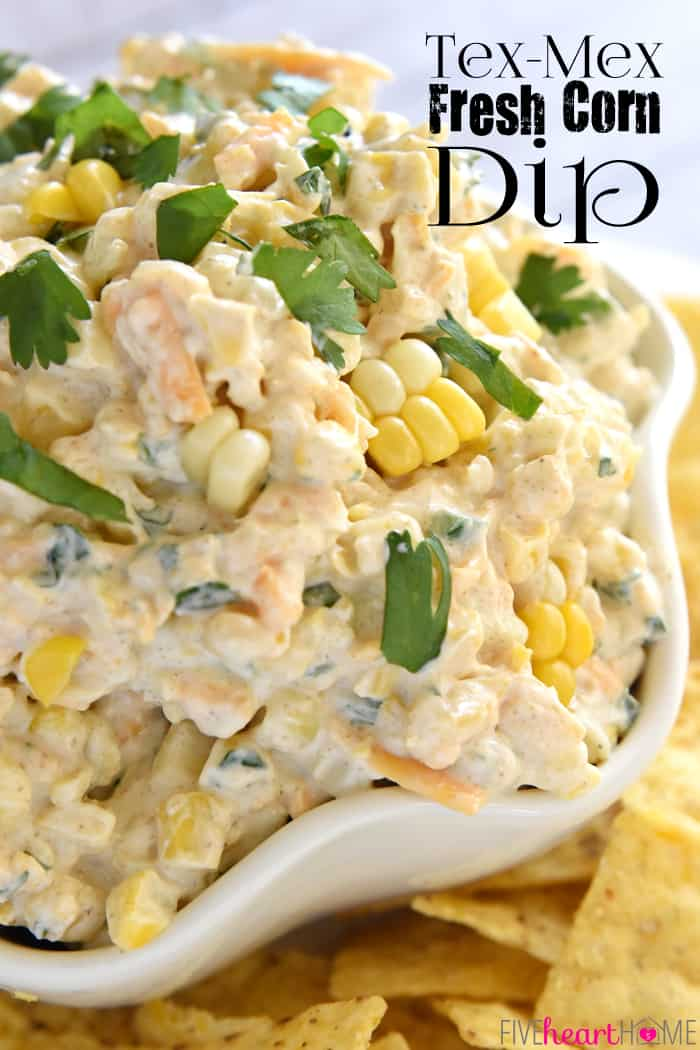 Tex-Mex Fresh Corn Dip with Text Overlay
