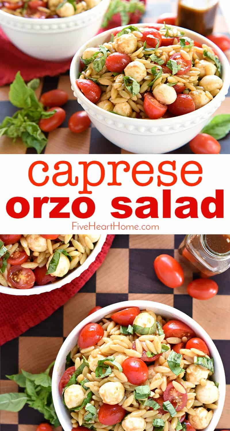 Caprese Orzo Salad ~ a vibrant summer pasta salad featuring juicy tomatoes, creamy balls of mozzarella, and ribbons of fresh basil, all topped off with a flavorful balsamic vinaigrette! | FiveHeartHome.com via @fivehearthome