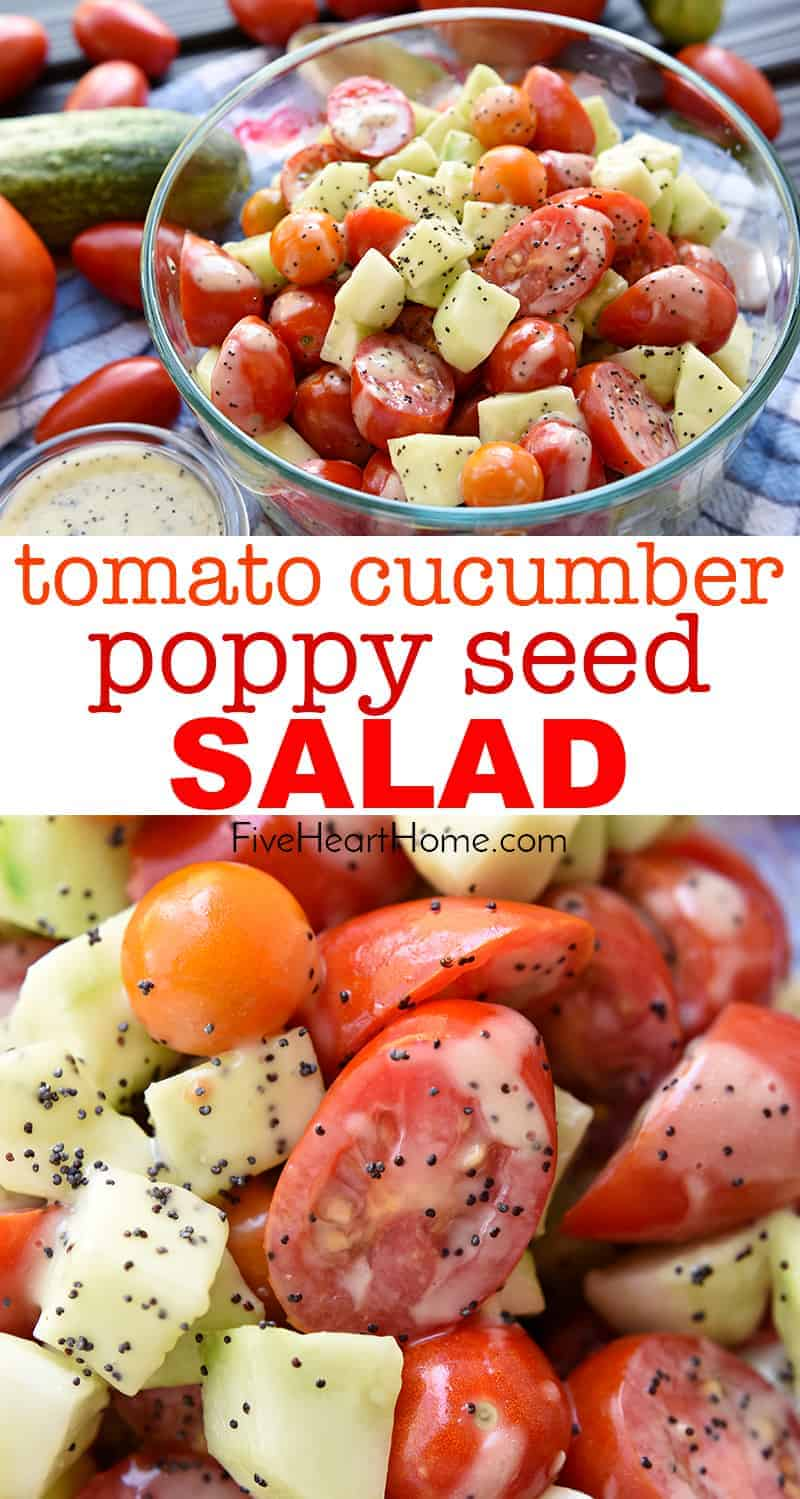 Tomato Cucumber Poppy Seed Salad collage with text in between