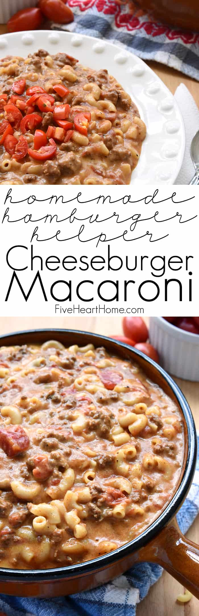 Homemade Hamburger Helper / Cheeseburger Macaroni Picture Collage with Text Overlay