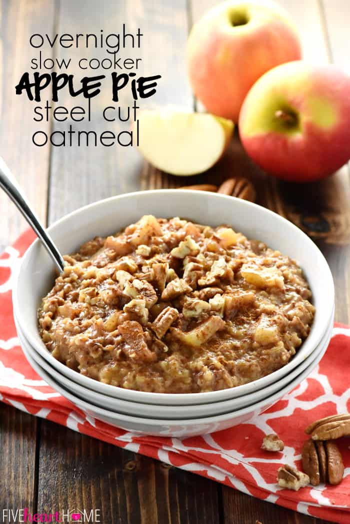 Apple Pie Overnight Steel Cut Oatmeal with Text Overlay