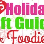 2015 Holiday Gift Guide for Foodies + My Favorite Things GIVEAWAY! | FiveHeartHome.com