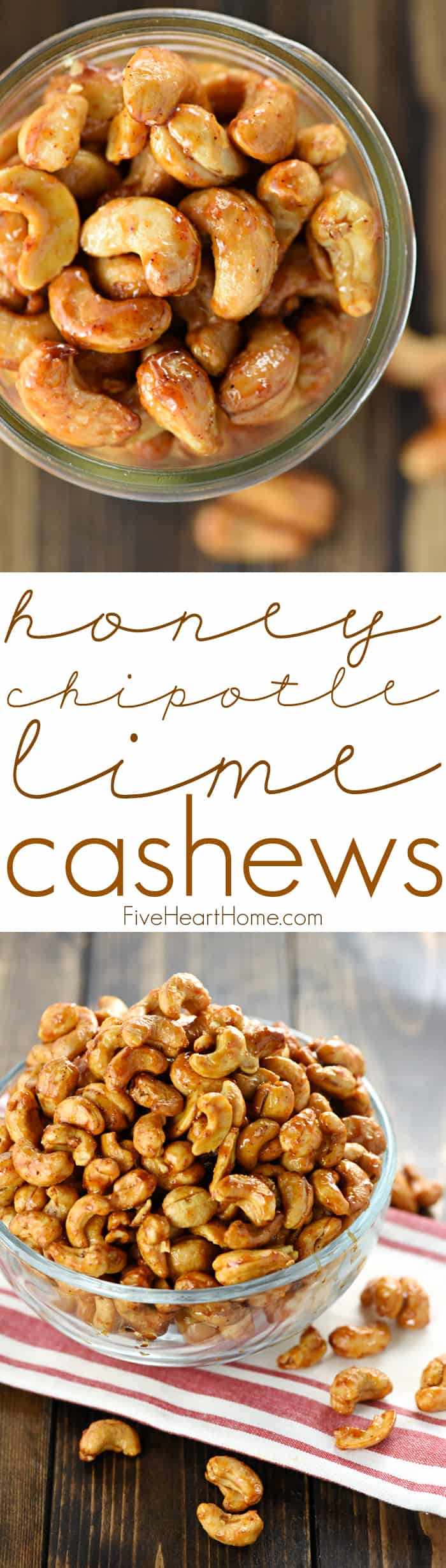 Honey Chipotle Lime Cashews Collage and Text Overlay