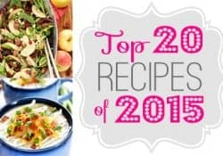 Five Heart Home's Top 20 Recipes of 2015