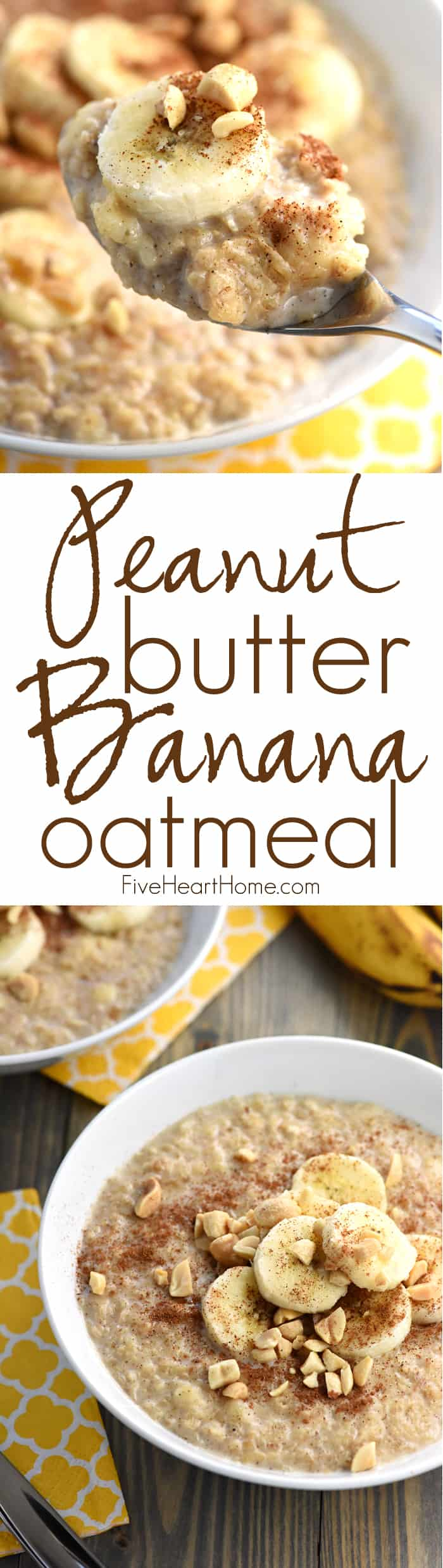 Peanut Butter Banana Oatmeal Collage with Text Overlay