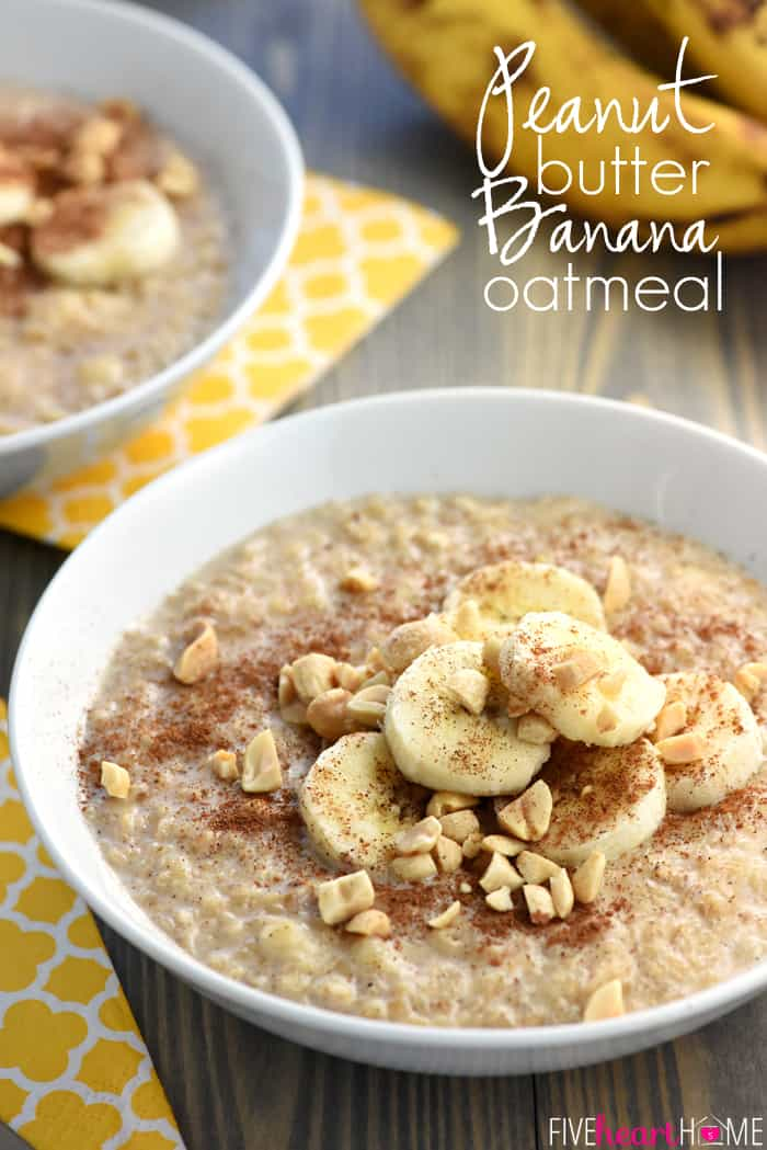 Peanut Butter Banana Oatmeal In Just A Few Short Minutes You Can Enjoy