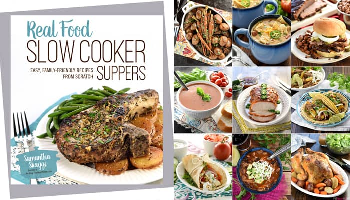 Real Food Slow Cooker Suppers Photo Collage