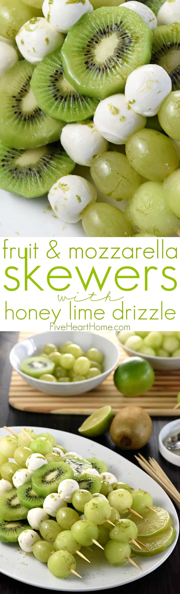 Fruit & Mozzarella Skewers with Honey Lime Drizzle Collage with Text Overlay