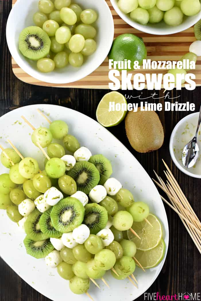 Fruit & Mozzarella Skewers with Honey Lime Drizzle with Text Overlay