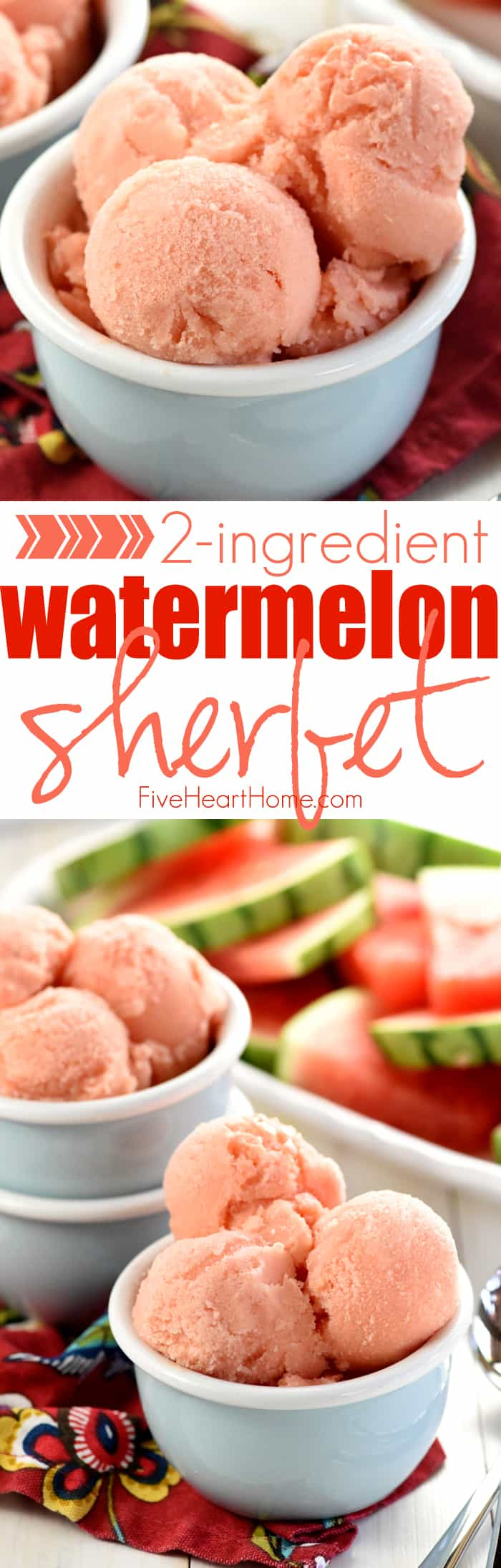 2-Ingredient Watermelon Sherbet Collage with Text Overlay