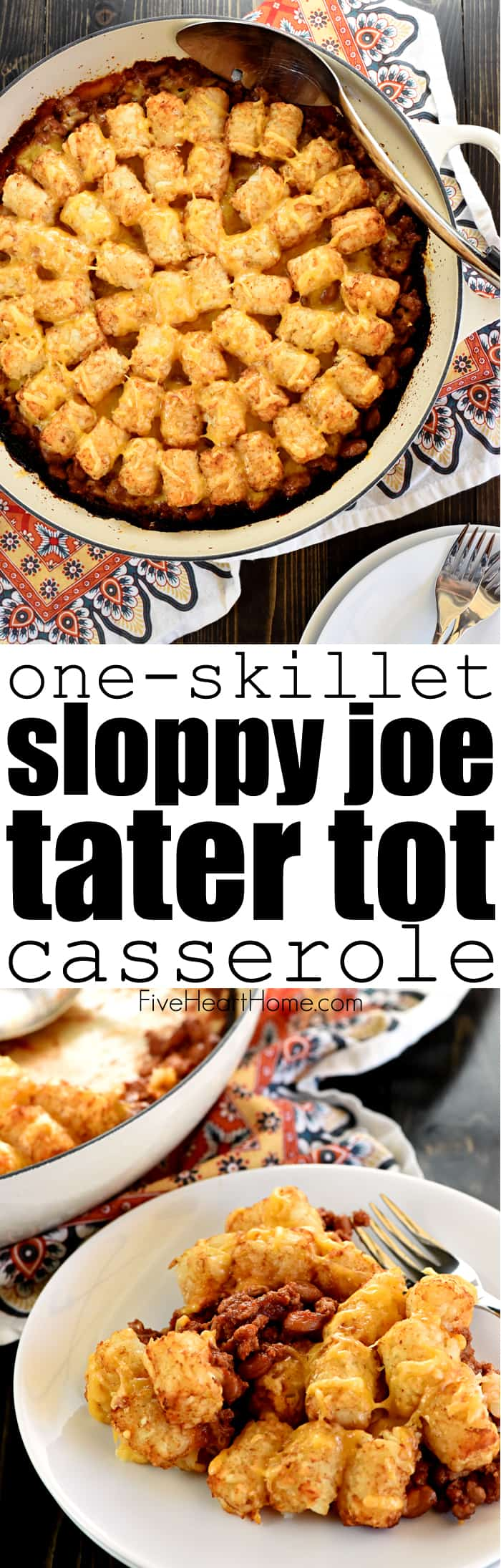 One-Skillet Sloppy Joe Tater Tot Casserole ~ a quick, easy, family-pleasing weeknight dinner recipe that's made in just one pan! | FiveHeartHome.com via @fivehearthome