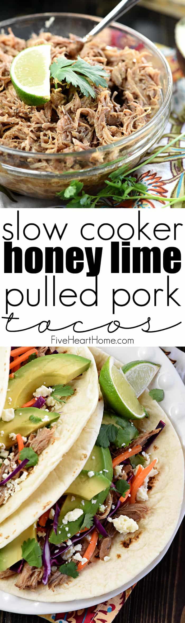 Slow Cooker Honey Lime Pulled Pork Tacos Collage with Text Overlay