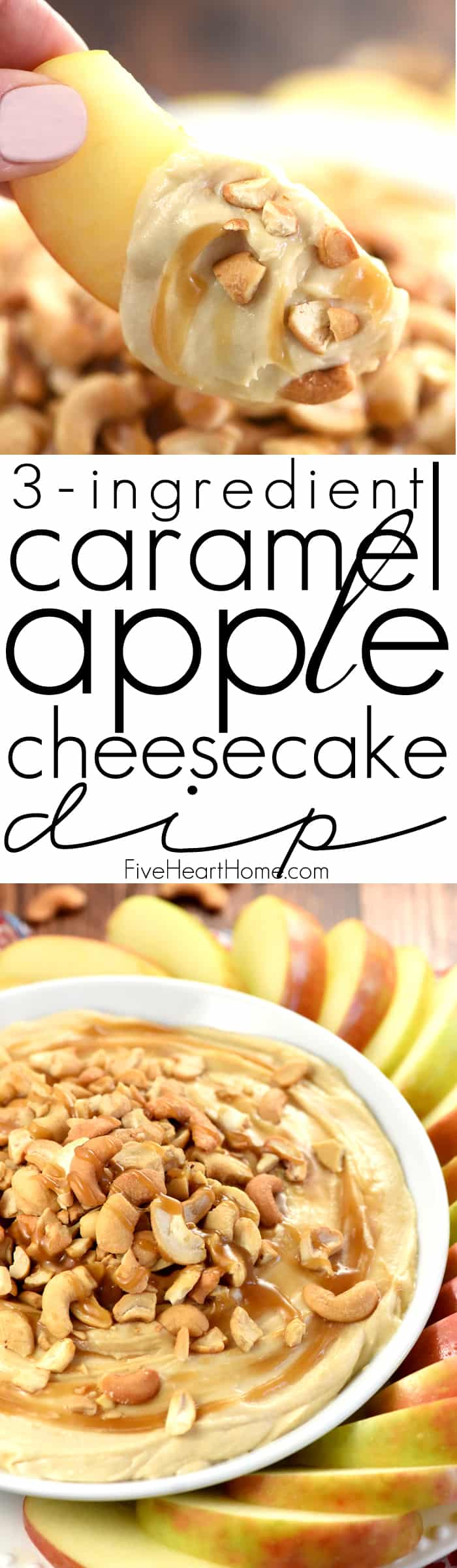 Caramel Apple Cheesecake Dip Collage and Text Overlay