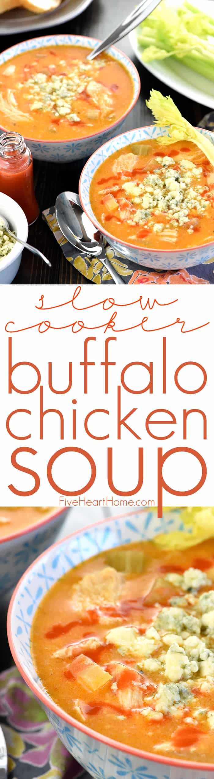 Slow Cooker Buffalo Chicken Soup Collage with Text Overlay