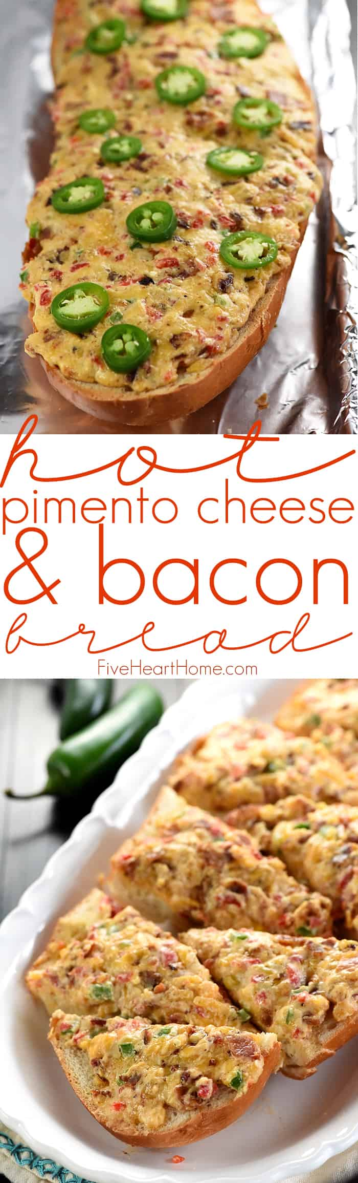 Hot Pimento Cheese & Bacon Bread Collage & Text Overlay