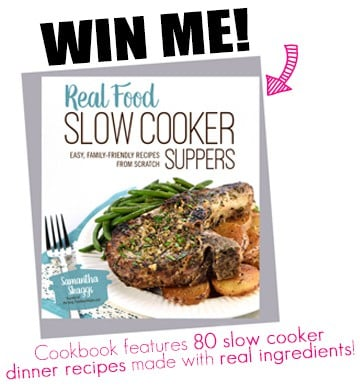 Real Food Slow Cooker Suppers cookbook giveaway