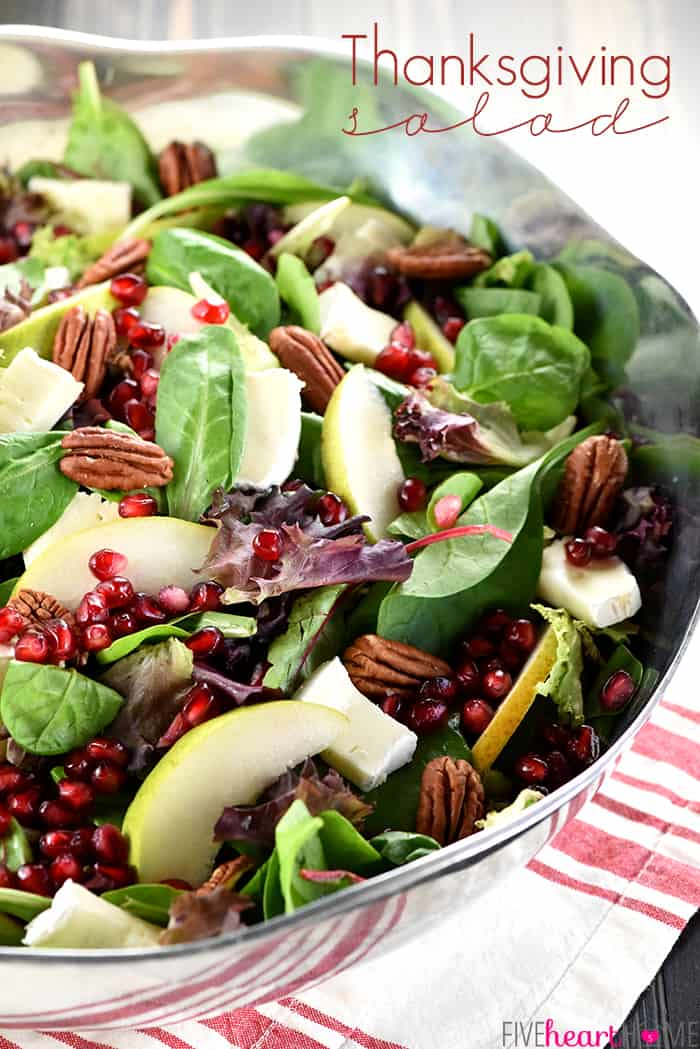 Thanksgiving Salad ~ this gorgeous Pomegranate, Pear, Pecan, & Brie Salad with Text Overlay