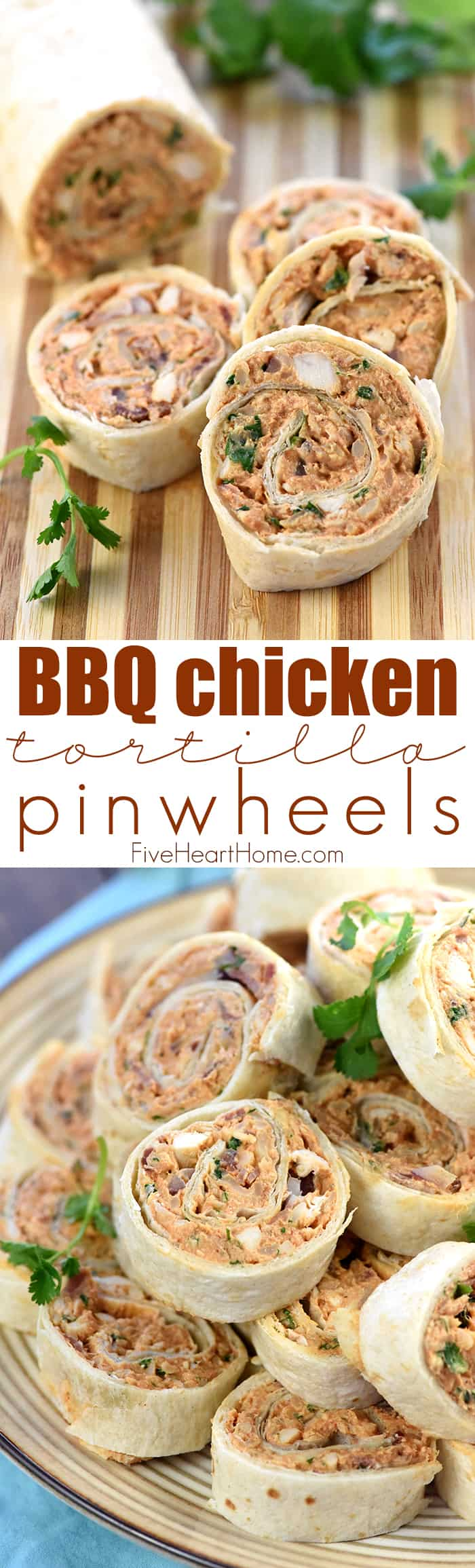 BBQ Chicken Tortilla Pinwheels with Collage and Text Overlay