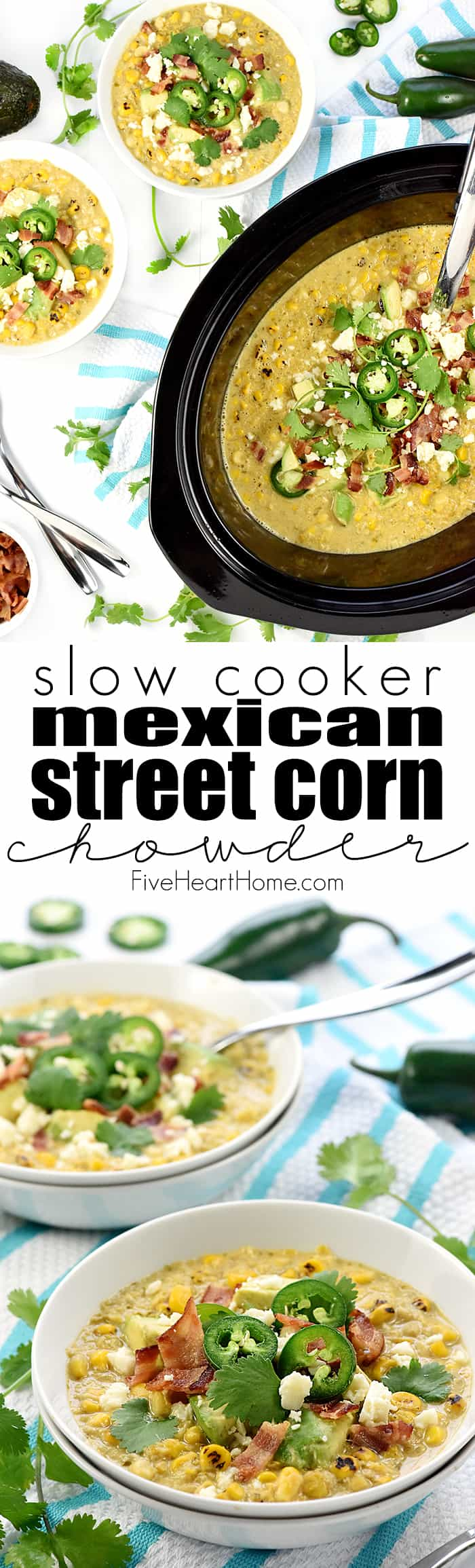 Slow Cooker Mexican Street Corn Chowder Collage with Text Overlay