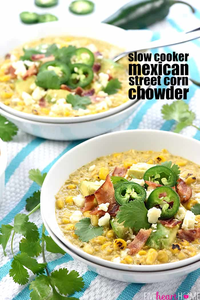 Slow Cooker Mexican Street Corn Chowder with Text Overlay