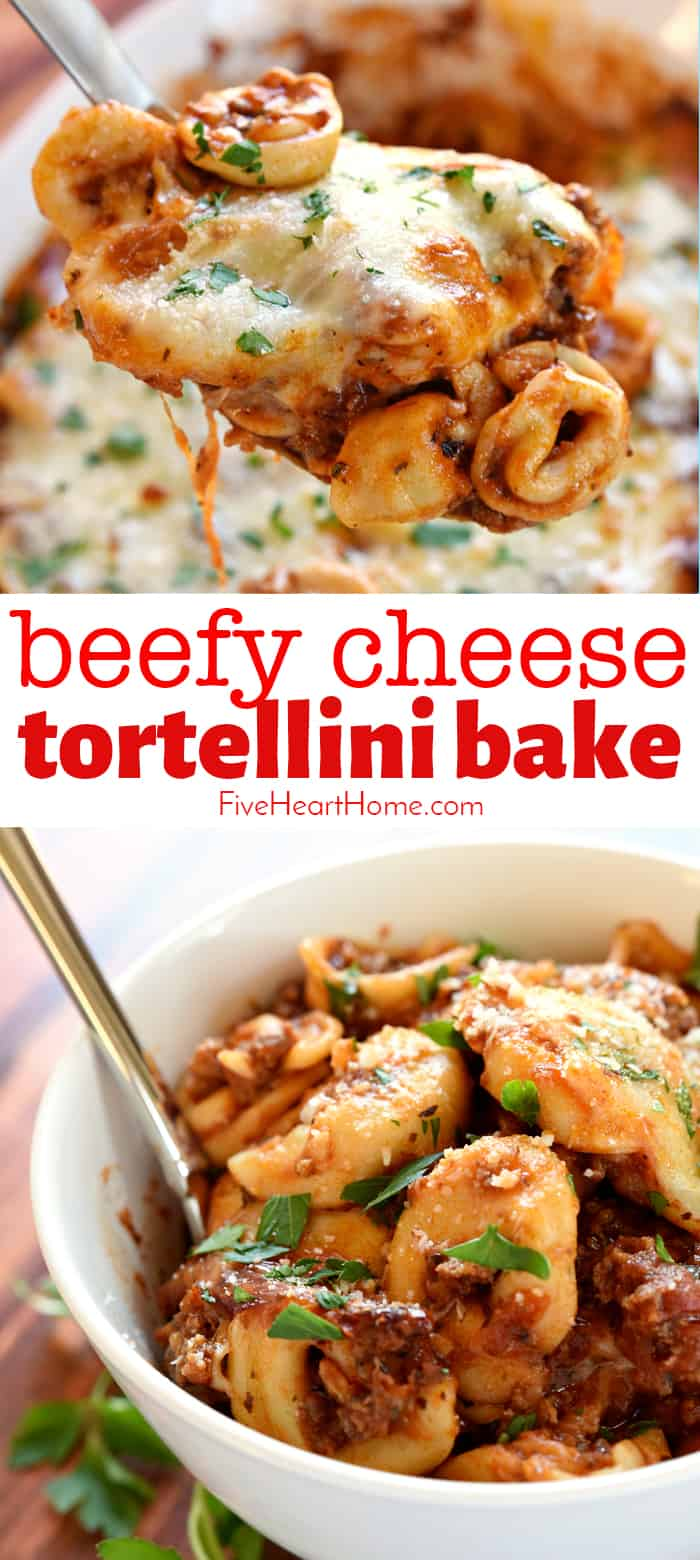 Beefy Cheese Tortellini Bake ~ loaded with tortellini, marinara sauce, and mozzarella cheese, this effortless pasta dinner is one that the whole family will love! | FiveHeartHome.com #cheesetortellini #tortellini via @fivehearthome