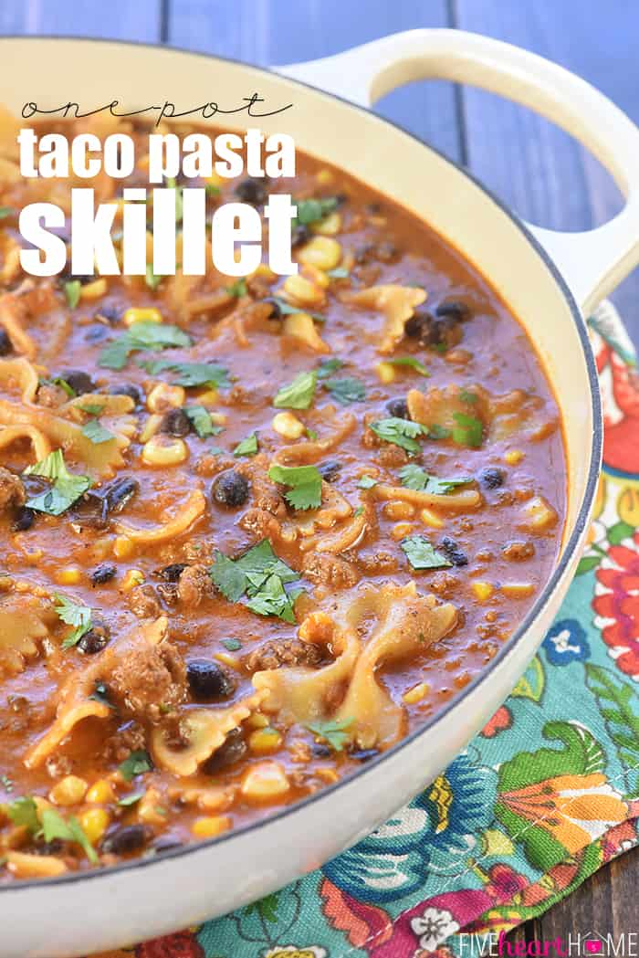 One-Pot Taco Pasta Skillet with Text Overlay