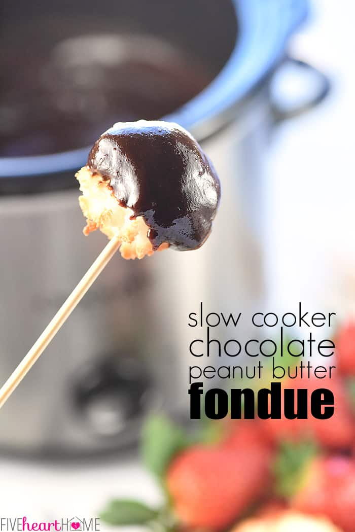 Slow Cooker Chocolate Peanut Butter Fondue with text overlay.
