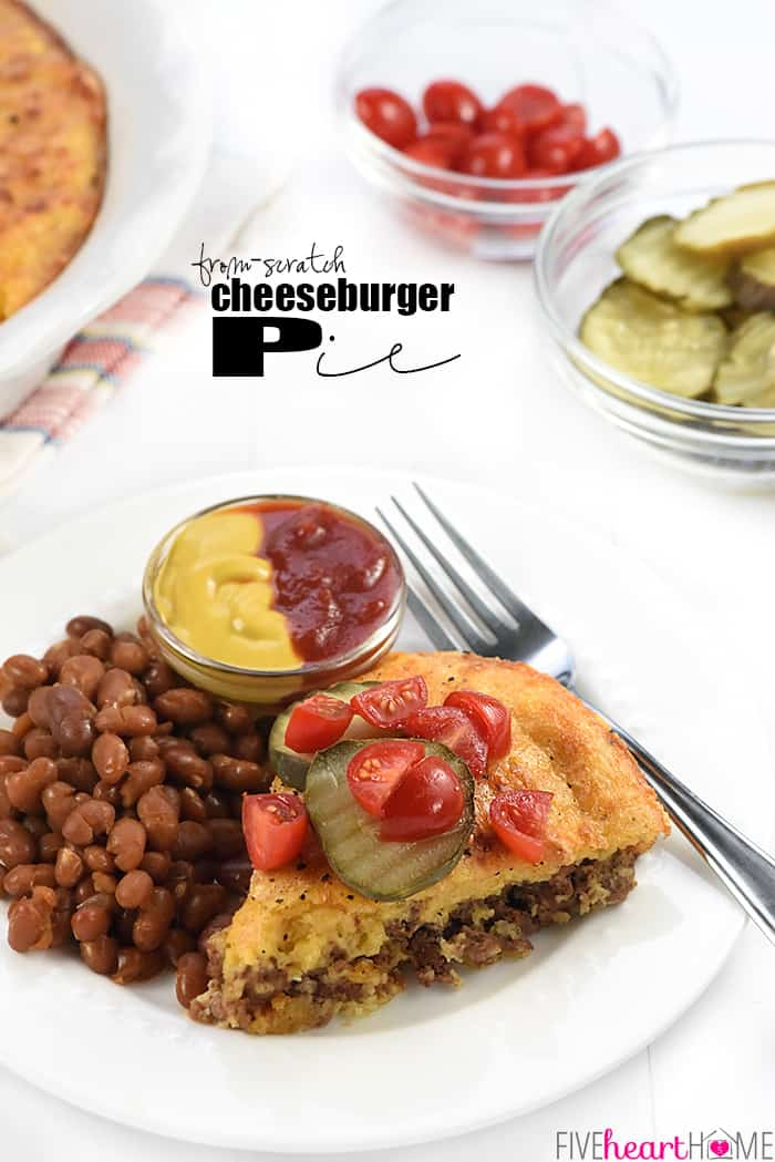 From Scratch Cheeseburger Pie This Classic Recipe Gets A Wholesome Real Food Twist