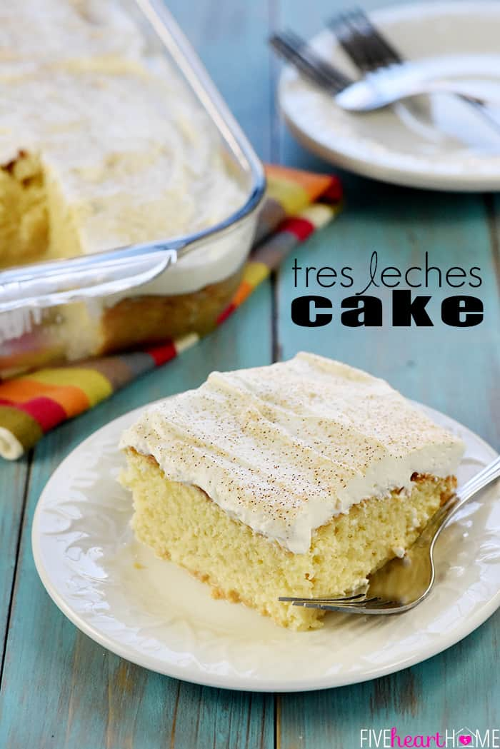 Tres Leches Cake with Text Overlay