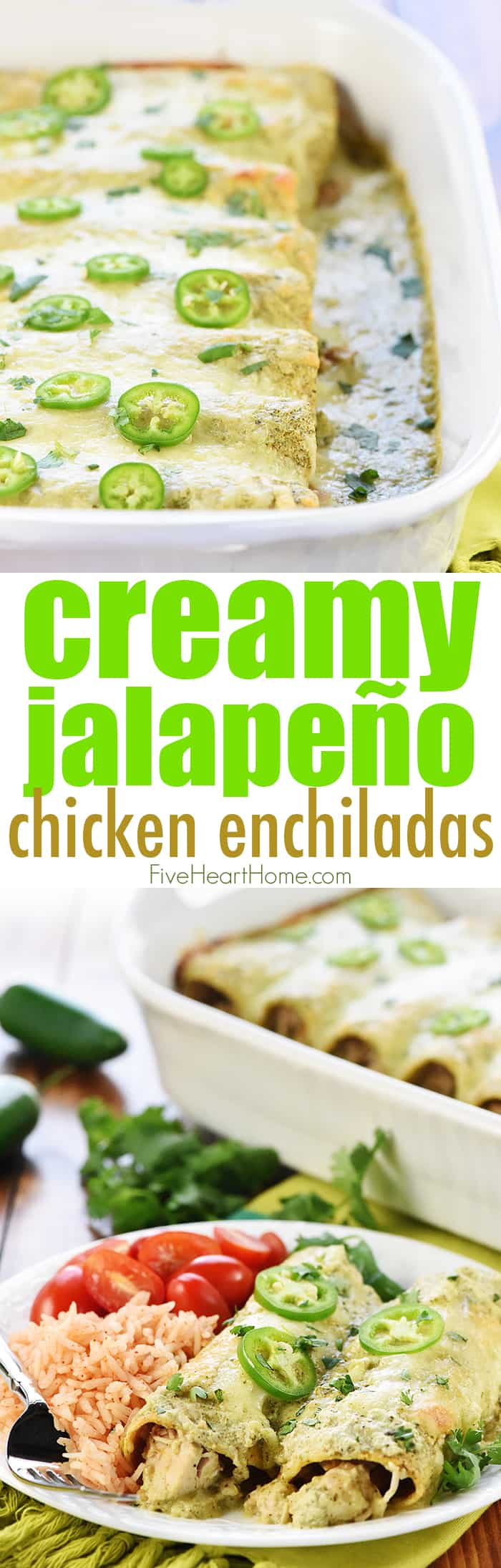 Creamy Jalapeño Chicken Enchiladas ~ cheesy, flavorful, and smothered in copycat Chuy's Creamy Jalapeño Dip for a dinner that's sure to become a family favorite! | FiveHeartHome.com via @fivehearthome