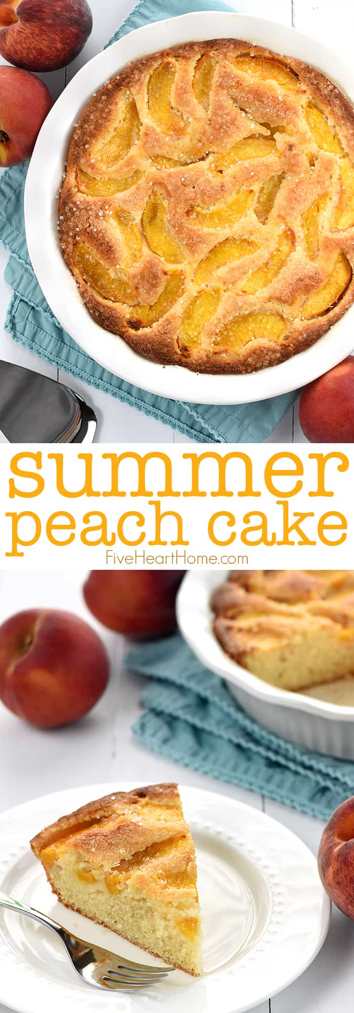 Summer Peach Cake ~ a delectable summer dessert recipe featuring fresh sliced peaches sunken into a sweet golden cake! | FiveHeartHome.com via @fivehearthome