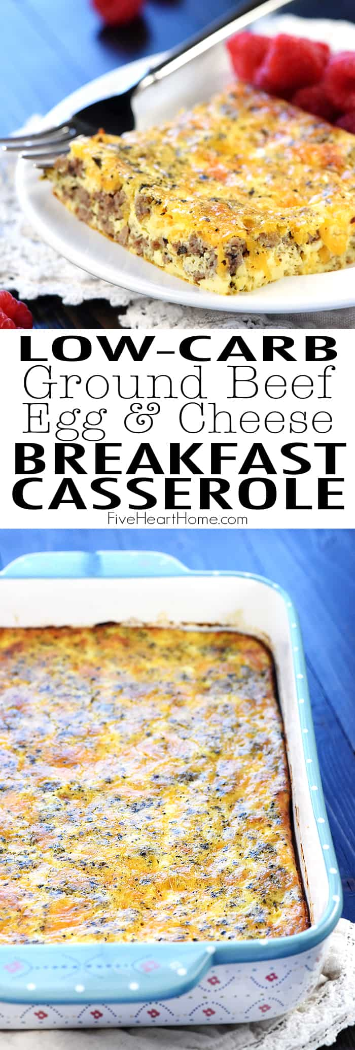Ground Beef, Egg, & Cheese Breakfast Casserole Collage with Text Overlay