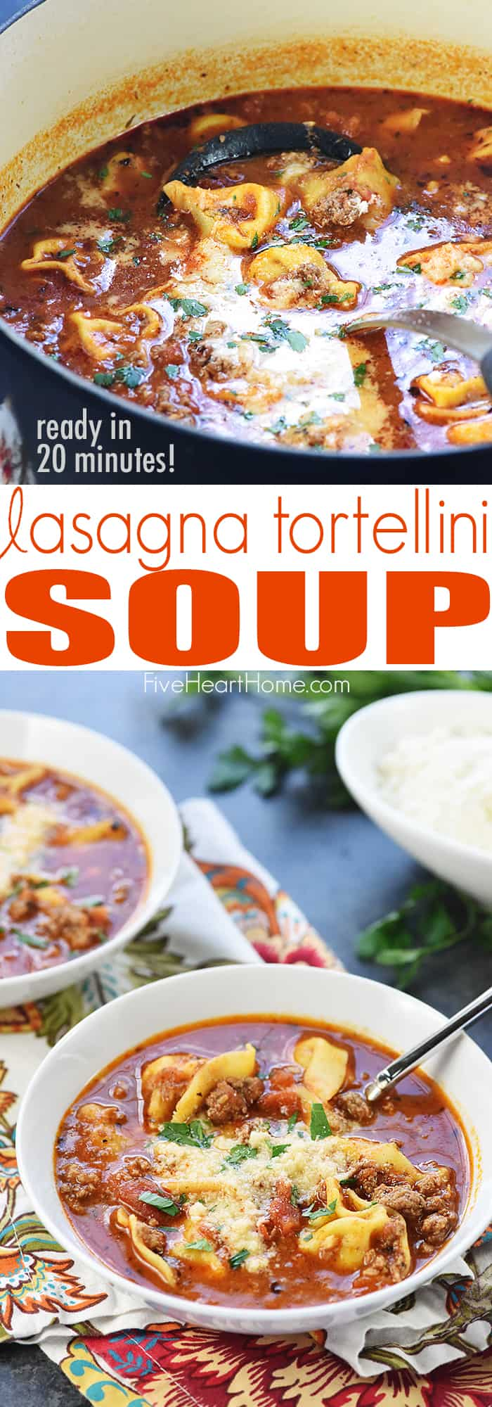 Lasagna Tortellini Soup ~ a flavorful stovetop recipe featuring ground beef, herbs, and Parmesan in a marinara-based broth that can be ready in just 20 minutes! | FiveHeartHome.com