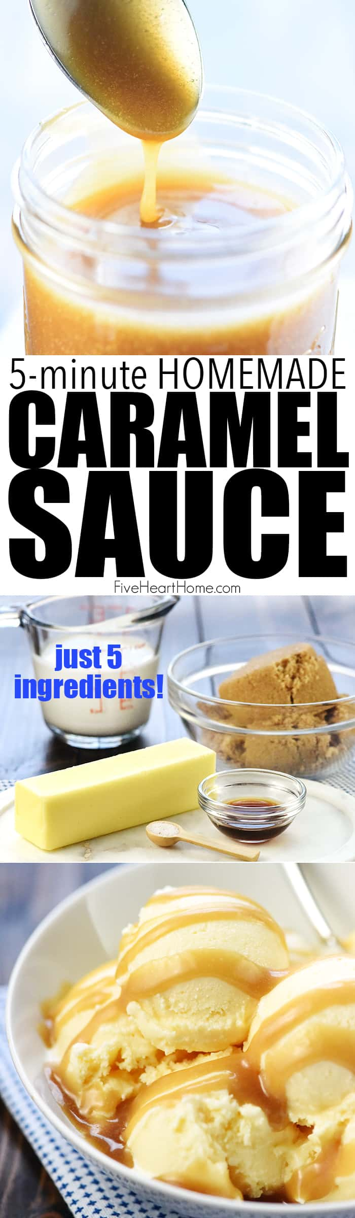 Easy Homemade Caramel Sauce ~ this is the BEST caramel sauce recipe...thick, gooey, and made with just FIVE ingredients in only FIVE minutes! It makes a perfect caramel dip for apples, it's delicious drizzled over brownies or ice cream, and it's even great as a homemade food gift! | FiveHeartHome.com
